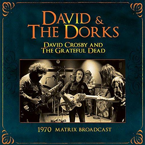 David & The Dorks: The 1970 Ma...