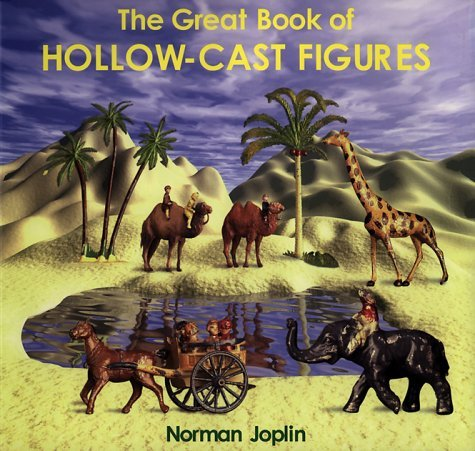 The Great Book of Hollow-cast Figures by Norman Joplin