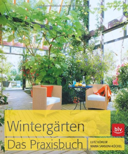 Preisvergleich Produktbild Wintergärten. Das Praxisbuch