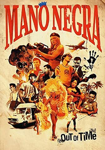 Mano Negra - Out of Time [DVD]