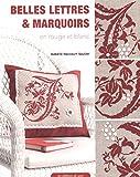 Belles lettres & marquoirs en rouge et blanc (Jolies petites croix)