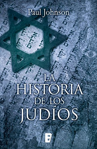 La historia de los judíos por Paul Johnson