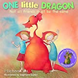 Picture Books for Children: One Little Dragon, Not all Friends Must be the Same.