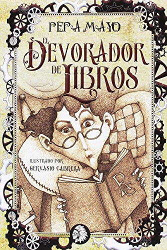 EL DEVORADOR DE LIBROS (BIBLIOTECA JUVENIL APACHE) por MARIA JOSE MAYO OSORIO