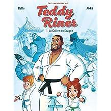 Les aventures de Teddy Riner - Tome 1 - La Colère du Dragon