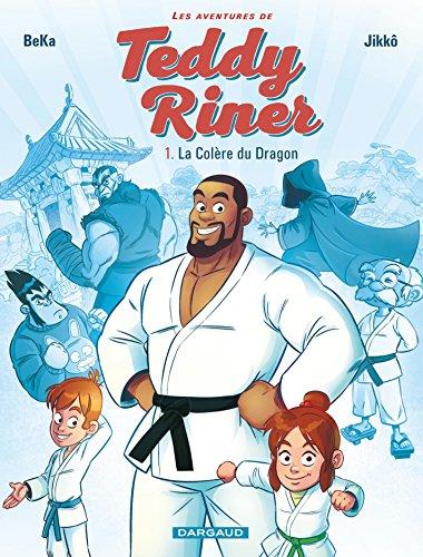 Les aventures de Teddy Riner - Tome 1 - La Colère du Dragon (Aventures de Teddy Riner (Les)) par Teddy Riner