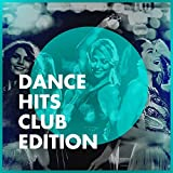 Dance Hits Club Edition