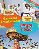 Comparing Countries: Games and Entertainment (English/Spanish) (Dual Language Learners, Band 6)