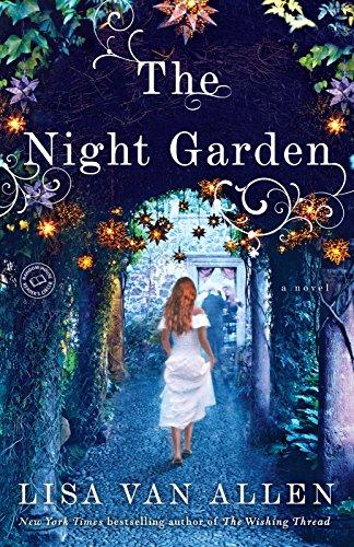 Buchseite und Rezensionen zu 'The Night Garden: A Novel' von Lisa Van Allen