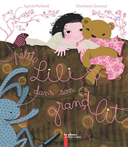 Petite Lili dans son grand lit