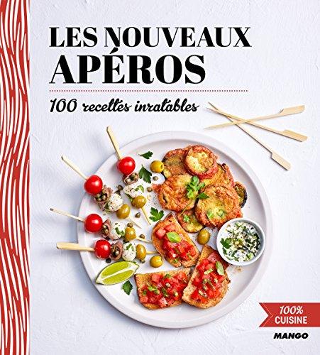 100% cuisine : Les nouveaux apéros par Mango