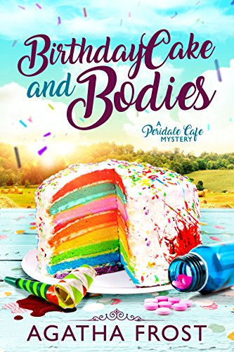 Awesome Birthday Cake And Bodies Peridale Cafe Cozy Mystery Book 9 Ebook Funny Birthday Cards Online Alyptdamsfinfo
