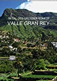 Im Tal des großen Königs - Valle Gran Rey (Wandkalender 2019 DIN A2 hoch): Im Westen der Kanareninsel La Gomera (Monatskalender, 14 Seiten ) (CALVENDO Orte) - Andrea Ganz