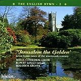 The English Hymn 2: Jerusalem the Golden