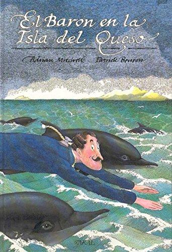 Portada del libro El barón en la isla del queso (Aventuras del Barón Munchausen)