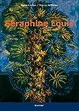Seraphine Louis: 1864-1942