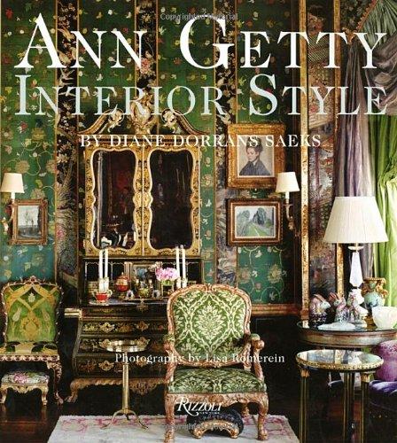 Ann Getty. Interior Style
