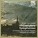 Schumann / the Complete Symphonies