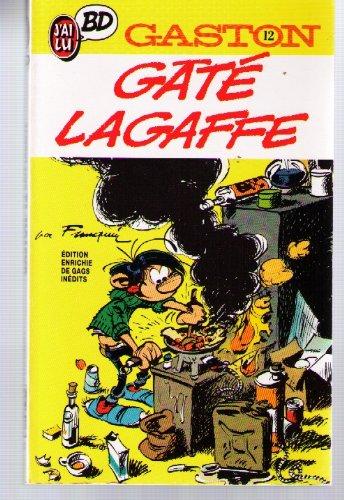GASTON . LAGAFFE NOUS GATE