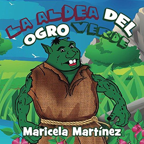 La Aldea Del Ogro Verde