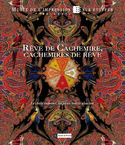 Rêve de Cachemire, cachemire de rêve par Jacqueline Jacqué, Anne-Rose Bringel, Bernard Jacqué, Céline Dumesnil