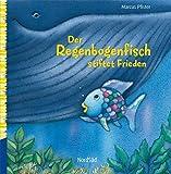 Der Regenbogenfisch stiftet Frieden (Wir sind stark)