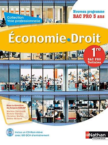 Economie - Droit 1re Bac Pro Tertiaires par Martine Deconinck
