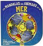 Les mandalas des animaux de la mer: De A à Z apprends l'alphabet et les noms des animaux en 5 langues....