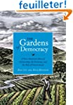 The Gardens of Democracy: A New Ameri...
