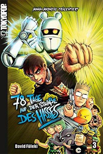Manga Madness: 78 Tage auf der Straße des Hasses 03