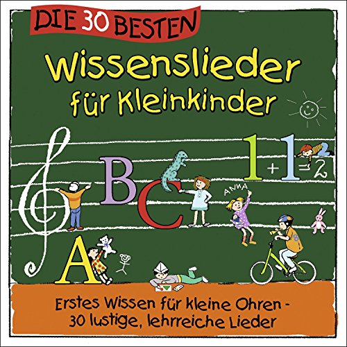 Die 30 besten Wissenslieder für Kleinkinder -