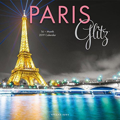Paris Glitz – Glitzerndes Paris 2019 - 16-Monatskalender (Wall-Kalender)