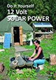 By Michel Daniek - Do It Yourself 12 Volt Solar Power (Simple Living) (2nd Revised edition)