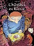 Chagall en Russie. Seconde partie | Sfar, Joann (1971-....). Auteur