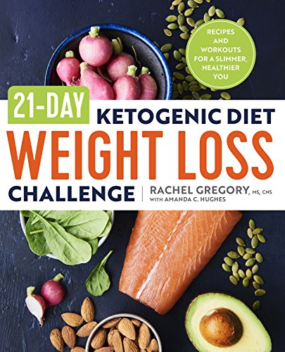 Pdf download 21 day ketogenic diet weight loss challenge recipes pdf download 21 day ketogenic diet weight loss challenge recipes and workouts for a slimmer healthier you ebook epub book by rachel gregory ms forumfinder Gallery