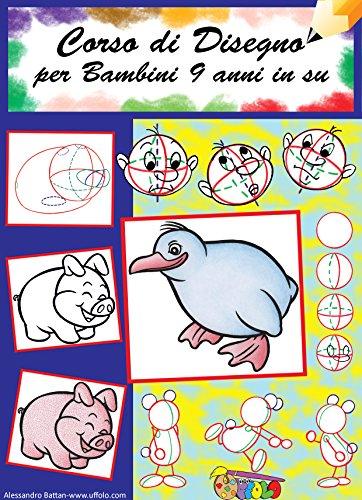 Corso Di Disegno Per Bambini Dai 9 Anni In Su Come Disegnare
