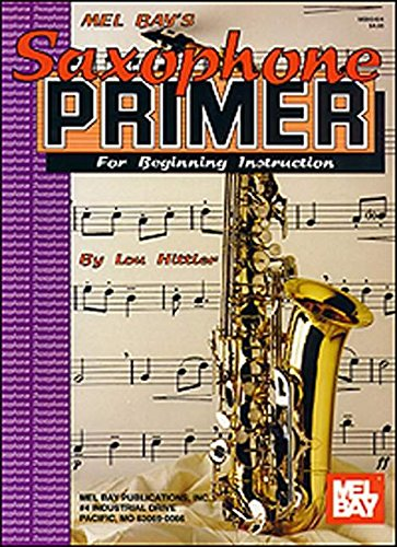 Saxophone Primer: for Beginning Instruction