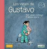 Los Viajes De Gustavo (Premio Apel Les Mestres)