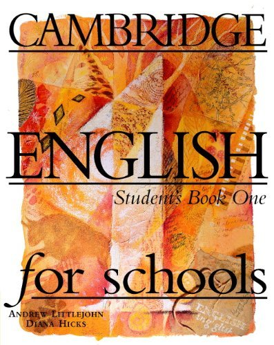 Cambridge English for Schools 1 Student's book by Andrew Littlejohn (1996-01-26)