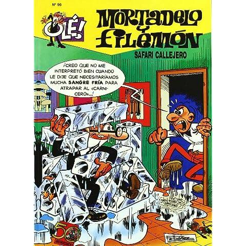 Ole Mortadelo Y Filemon 98 - Safari Callejero (Ole Mortadelo (bediciones))
