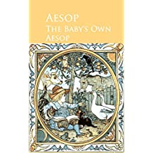 The Baby's Own Aesop (English Edition)