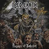 Iced Earth: Plagues of Babylon (Limited Edition) (Audio CD)