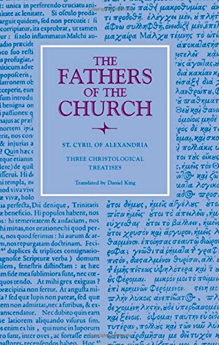 Three Christological Treatises (Fathers of the Church Series)