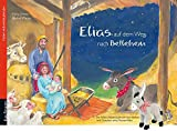 Elias auf dem Weg nach Betlehem: Folien-Adventskalender mit Stoffesel
