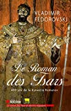 Le roman des tsars - 400 ans de la dynastie Romanov - Format Kindle - 9782268083407 - 14,99 €