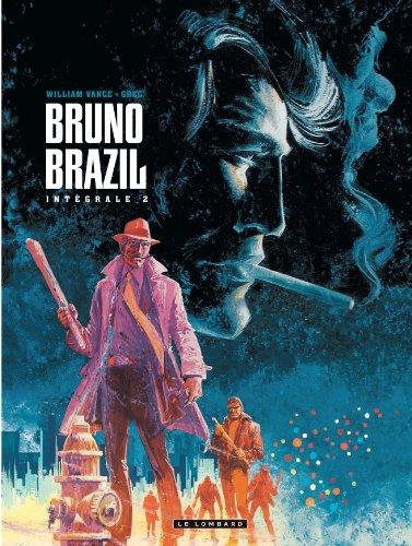 Intégrale Bruno Brazil - tome 2 - Intégrale Bruno Brazil