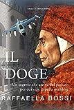 Il Doge (I Romanzi Vol. 2)