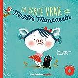 vignette de 'La vérité vraie sur Mireille Marcassin (Émilie Chazerand)'
