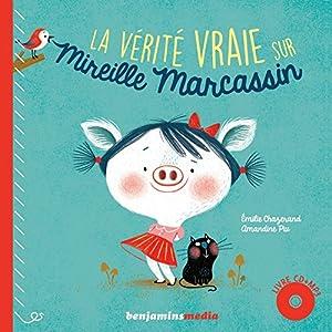 """Afficher """"La vérité vraie sur Mireille Marcassin"""""""