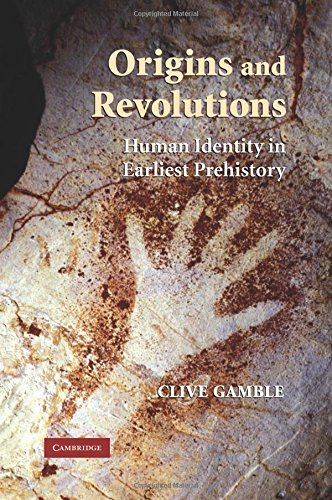 Origins and Revolutions Paperback: Human Identity in Earliest Prehistory por Gamble